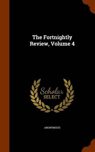 The Fortnightly Review, Volume 4