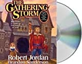 The Gathering Storm Unabridged edition