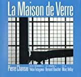 ガラスの家:ダルザス邸 La Maison de Verre/Pierre Chareau