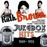 echange, troc Ruth Brown - Jukebox Hits: 1949-1955