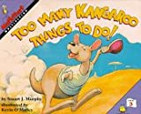 Too Many Kangaroo Things to Do!: Level 3: Multiplying (Mathstart: Level 3 (HarperCollins Hardcover)) (0060258837) by Murphy, Stuart J.