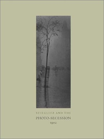 Stieglitz and the Photo-Secession, 1902 / Text by William Innes Homer ; Edited by Catherine Johnson