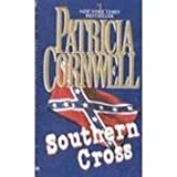 Southern Cross (French Edition) (0425170799) by Cornwell, Patricia Daniels