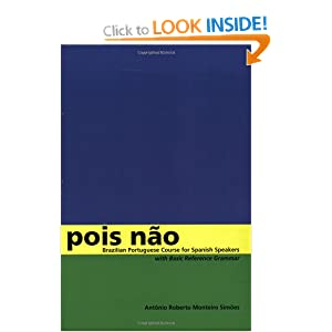 Pois Nao: Brazilian Portuguese for Spanish Speakers: Amazon.co.uk ...