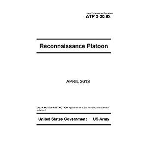 Army Techniques and Procedures ATP 3-20.98 Reconnaissance Platoon  April 2013