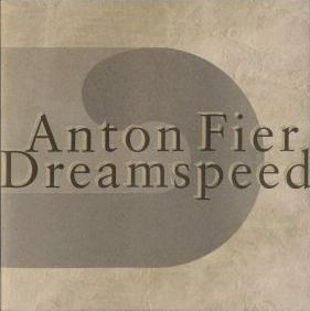 Anton Fier - Dreamspeed