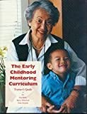 img - for The Early Childhood Mentoring Curriculum: Trainer's Guide by Bellm, Dan, Whitebook, Marcy, Hnatiuk, Patty (August 1, 1997) Paperback book / textbook / text book