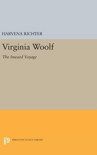 Virginia Woolf: The Inward Voyage (Princeton Legacy Library)
