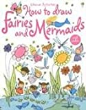 img - for How to Draw Fairies and Mermaids (Usborne Activities) book / textbook / text book