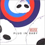 Plug In Baby Part 1