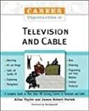 img - for Career Opportunities in Television and Cable book / textbook / text book