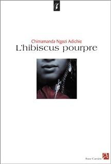 L'hibiscus pourpre, Adichie, Chimamanda Ngozi