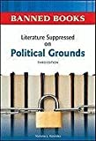 Literature Suppressed on Political Grounds (Banned Books)