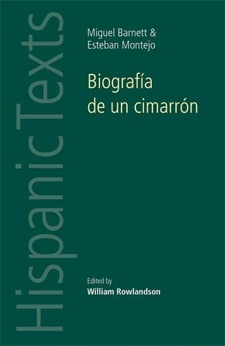 Biografia de un Cimarron / Biography of a Cimarron: By Miguel Barnet and Esteban Montejo