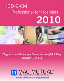 ICD-9-CM Professional for Hospitals 2010: Diagnosis and Procedure Codes for Hospital Billing (3 Volumes in 1)