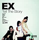 EX 1集 - Tell The Story(韓国盤)