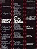 Caligari's cabinet and other grand illusions: A history of film design