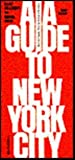 AIA Guide to New York City (0156036002) by Willensky, Elliot