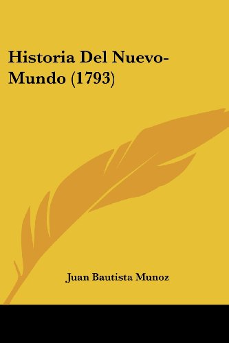 Historia Del Nuevo-Mundo (1793) (Spanish Edition)
