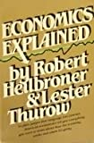 Economics Explained (013229690X) by Robert Heilbroner