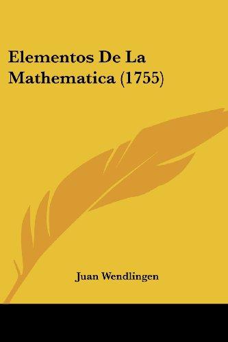 Elementos de La Mathematica (1755)