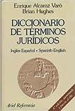 img - for Diccionario De Terminos Juridicos: Ingles-Espanol / Spanish-English (English and Spanish Edition) book / textbook / text book
