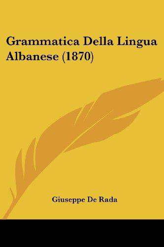 Grammatica Della Lingua Albanese (1870)