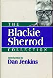 img - for The Blackie Sherrod Collection (Contemporary American Sportswriters Series) book / textbook / text book