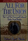 Image of All For The Union: The Civil War Diary and Letters of Elisha Hunt Rhodes