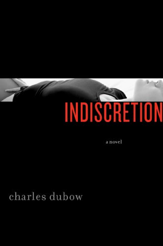 Indiscretion: A Novel