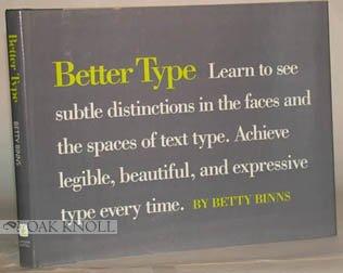 Better Type, Betty Binns
