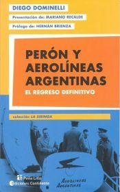 peron-y-aerolineas-argentinas-el-regreso-definitivo