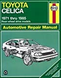 Toyota Celica RWD : automotive repair manual 1971 thru 1985