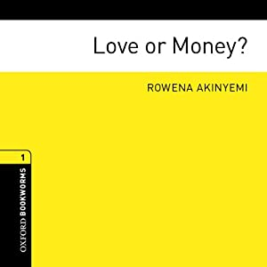 Love or Money? | [Rowena Akinyemi]