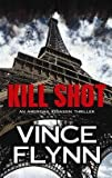 Kill Shot: An American Assassin Thriller (Center Point Platinum Mystery (Large Print))