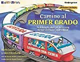 Camino Al Primer Grado: Start First Grade With Confidence (Spanish Edition)