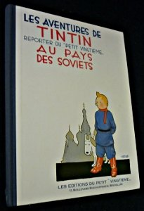 Tintin Au Pays Des Soviets = Tintin in the Land of the Soviets (French Edition)
