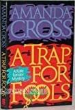 A Trap for Fools: A Kate Fansler Mystery (0525247548) by Amanda Cross