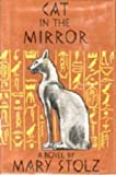 Cat in the Mirror (0060258322) by Stolz, Mary