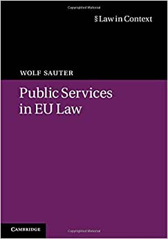 Public Services in EU Law (Law in Context) book