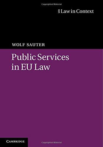 Public Services in EU Law (Law in Context)
