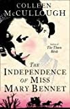 Colleen McCullough The Independence of Miss Mary Bennet