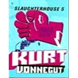 Slaughterhouse 5, or The Children's Crusade - A Duty-dance with Deathby Kurt Vonnegut