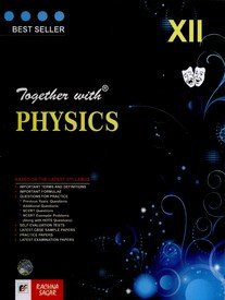 Together with Physics (Class - 12): 29th Latest Revised Edition