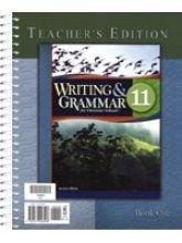 Writing and Grammar for Christian Schools Grade 11 Teacher Edition