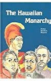 img - for The Hawaiian Monarchy book / textbook / text book