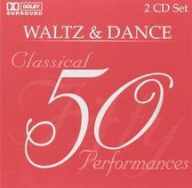 50 Classical Performances: Waltz & Dance