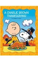 A Charlie Brown Thanksgiving (Peanuts Picture Books)