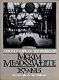 A Monograph of the Works of McKim, Mead and White, 1879-1915 (Da Capo Paperback) (0306802406) by Goldberger, Paul