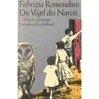 Die Vögel des Narcis. (7446 373). Zehn Erzählungen.